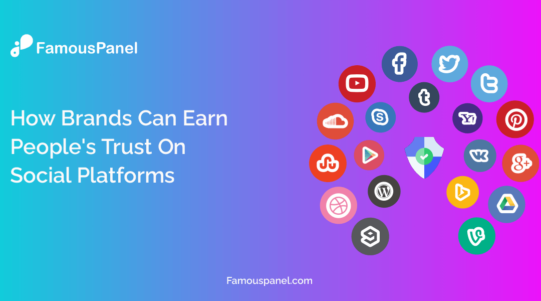 How Brands Can Earn People's Trust On Social Platforms