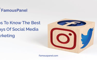 Tips To Know The Best Ways Of Social Media Marketing